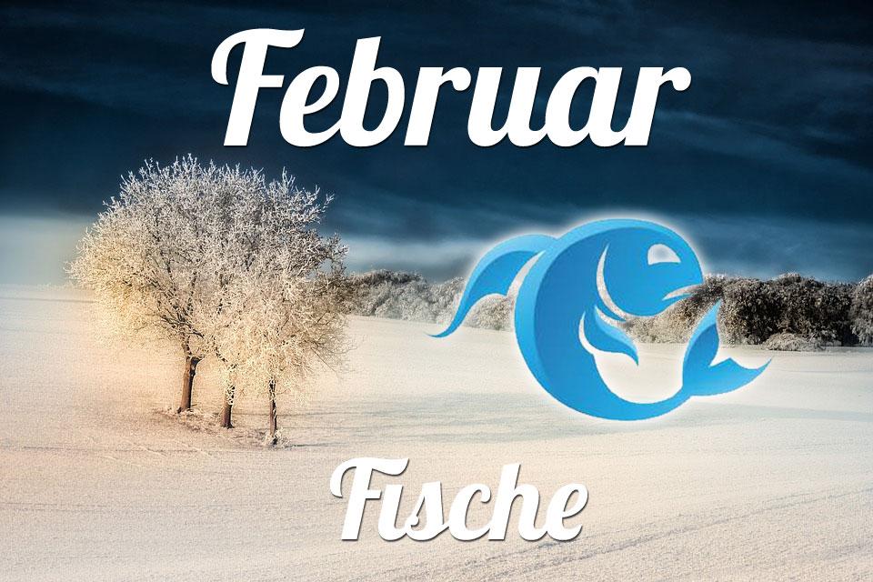 Fische horoskop Februar