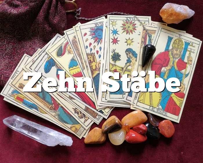 Zehn Stäbe