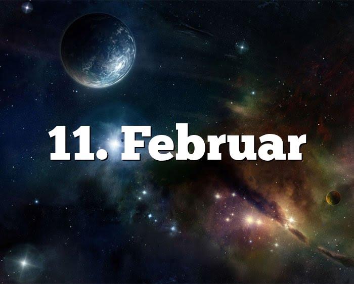 11. Februar