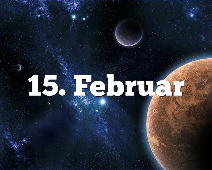 15. Februar Geburtstagshoroskop - Sternzeichen 15. Februar