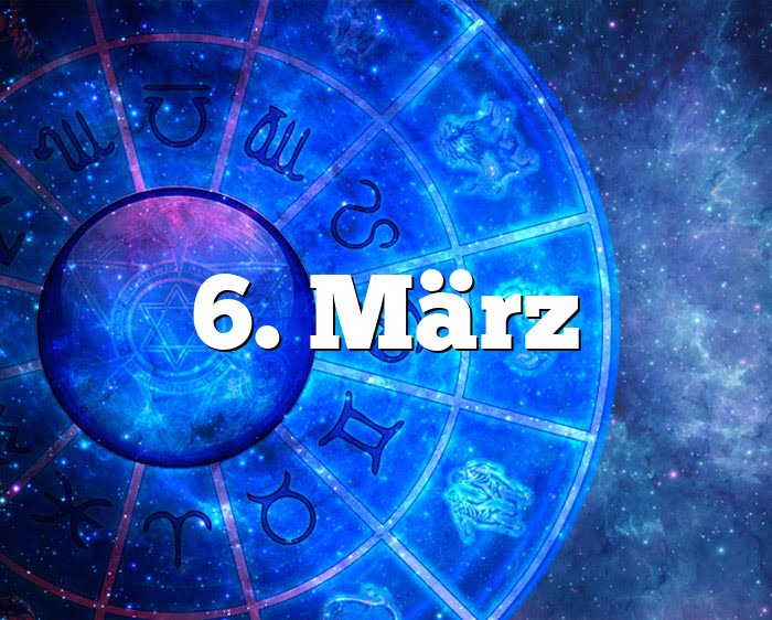 6. März