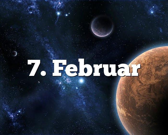7. Februar