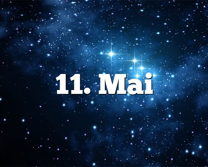 11. Mai