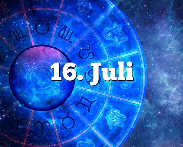 Sternzeichen 16. Juli