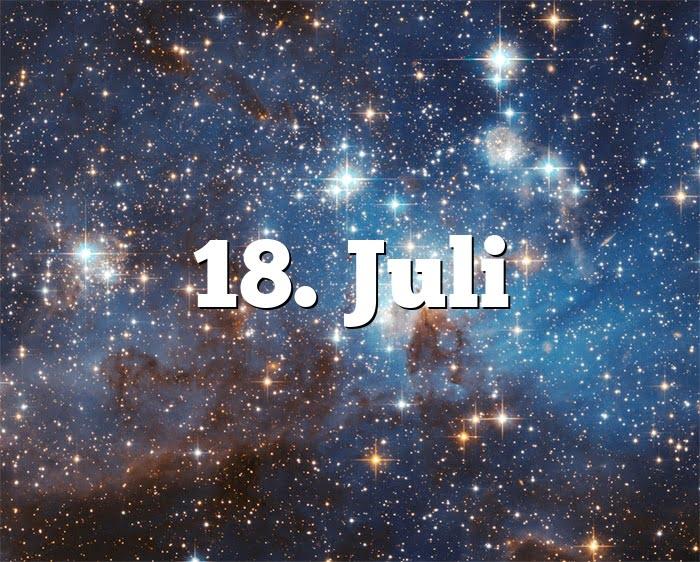 18. Juli