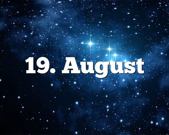19. August