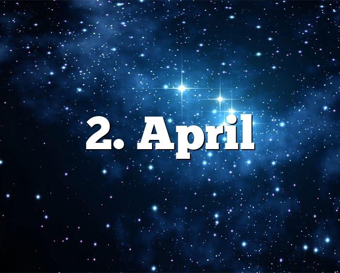 2. April