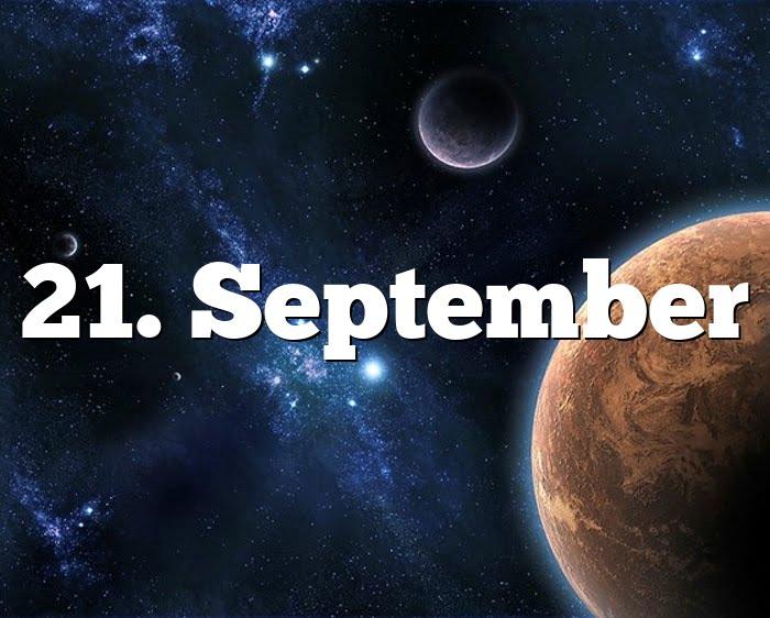 21. September