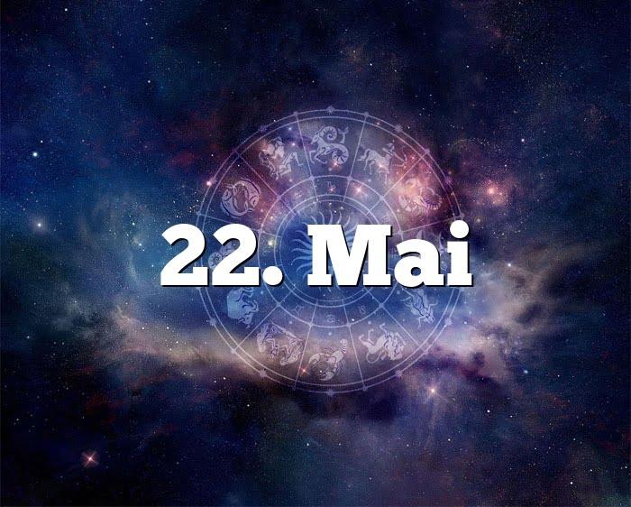Sternzeichen 22. Mai