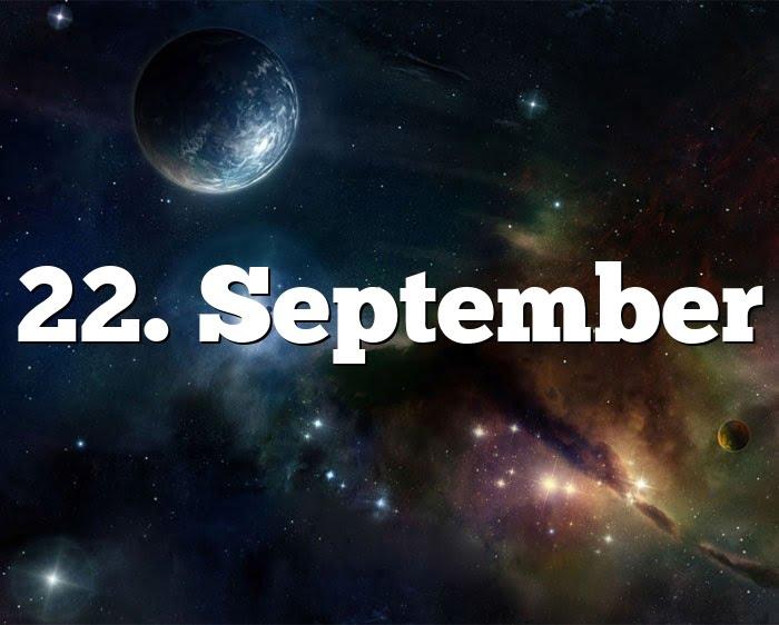 22. September