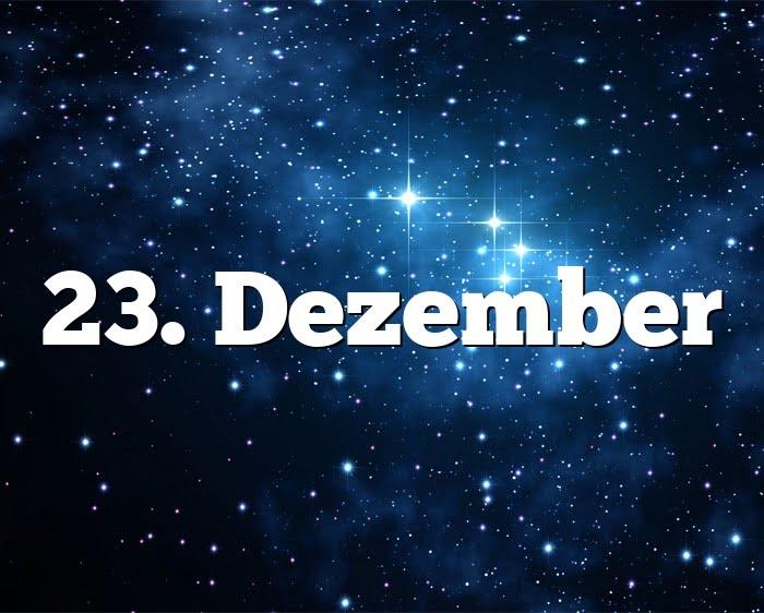 Sternzeichen 23 Dezember