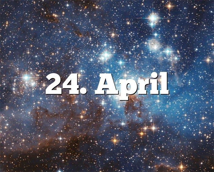 Sternzeichen 24 April