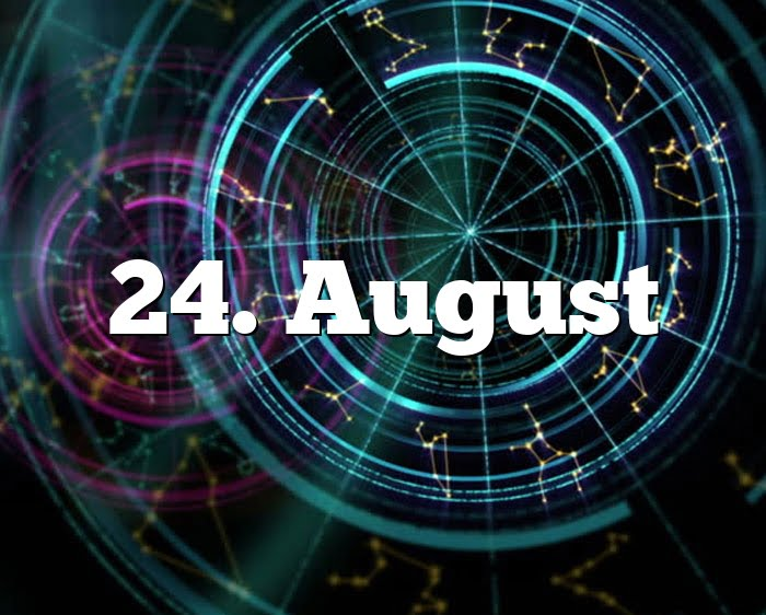 24. August