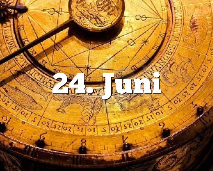 Sternzeichen 24 Juni