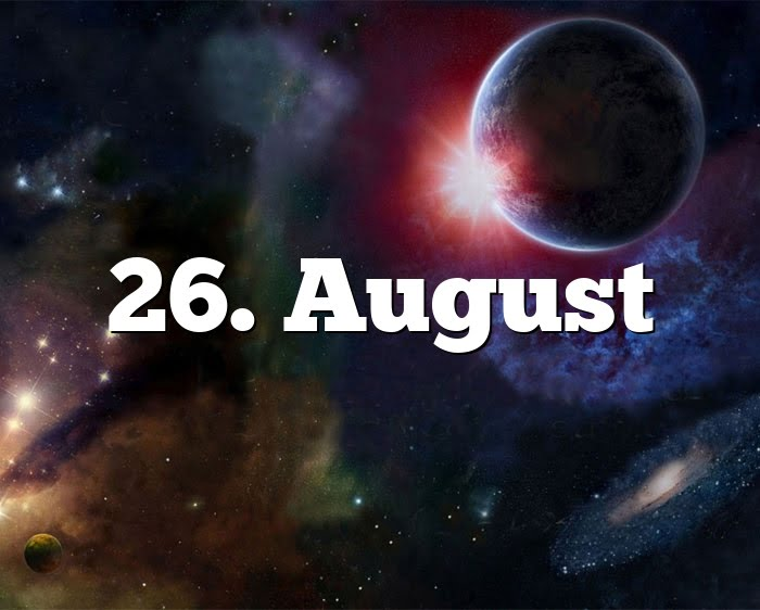 26. August