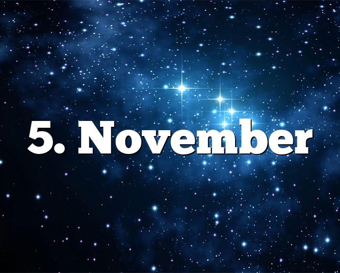 5. November
