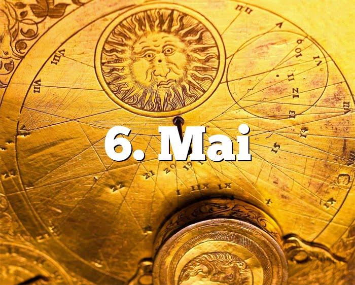 6. Mai